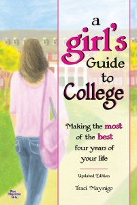A Girl's Guide to College (UpdatedEdition)